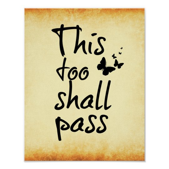 This too Shall Pass Quote with Butterflies Poster