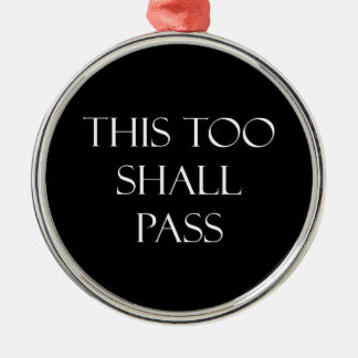 This Too Shall Pass Quotes Inspirational Quote Christmas Ornament