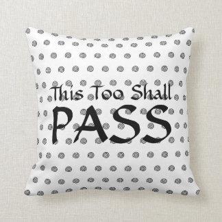 """This Too Shall Pass"" Spiral Polka Dots Cushion"