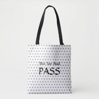 """This Too Shall Pass"" Spiral Polka Dots,Tote Bag"