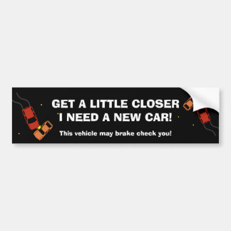 This Vehicle Brake checks Bumper stickers