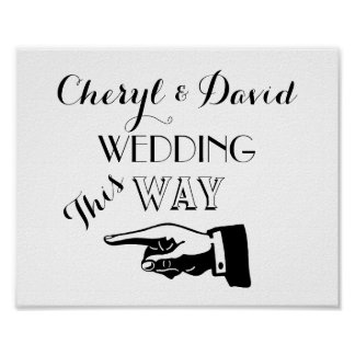 This Way Hand Pointing Custom Wedding Sign Poster