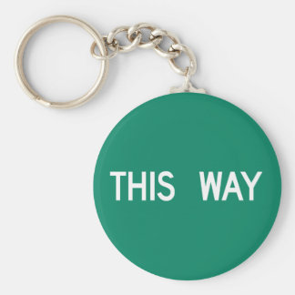 This Way, Street Sign, Texas, US Key Chains