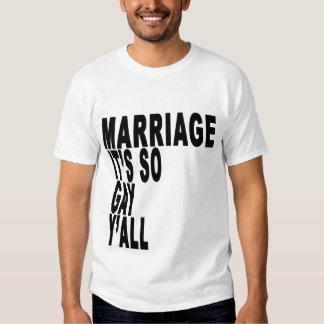 This wedding is so gay tee shirts