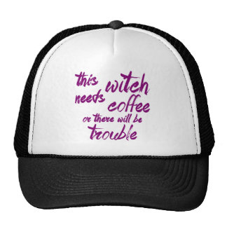 This Witch Needs Coffee Cap