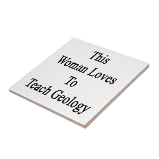 This Woman Loves To Teach Geology Tiles