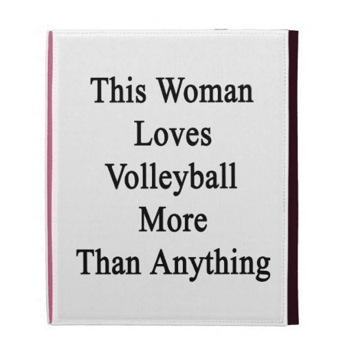 This Woman Loves Volleyball More Than Anything iPad Folio Cases