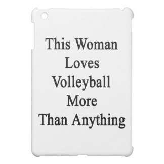 This Woman Loves Volleyball More Than Anything iPad Mini Covers