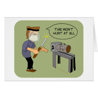 This Won't Hurt Funny Woodturning Cartoon Card