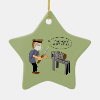 This Won't Hurt Funny Woodturning Cartoon Christmas Ornament