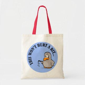 This won't hurt me a bit budget tote bag