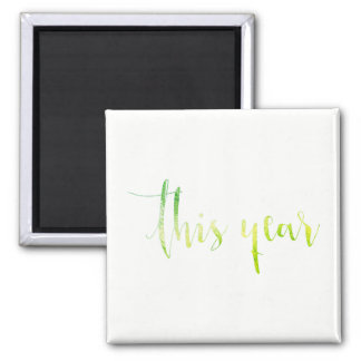 This Year Green White Priority Planner Home Office Square Magnet