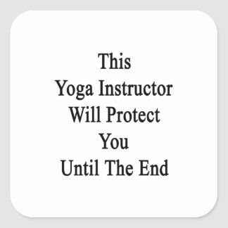 This Yoga Instructor Will Protect You Until The En Stickers
