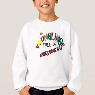 This Younglings Full of Awesome Multi Color Design Sweatshirt