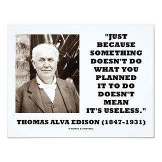 Thomas Edison Doesn't Mean Its Useless Quote 11 Cm X 14 Cm Invitation Card