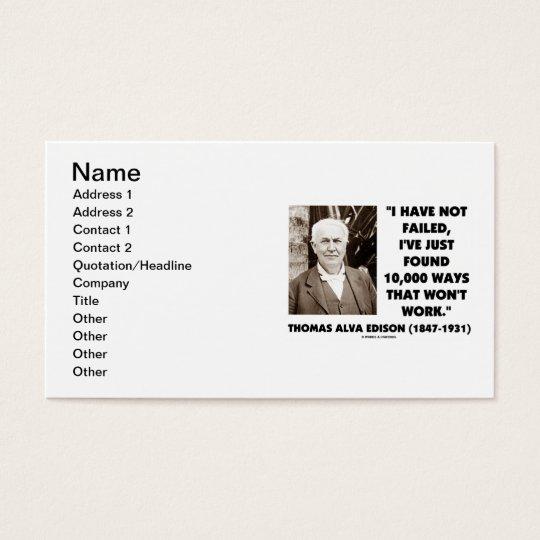 Thomas Edison I Have Not Failed Found 10,000 Ways Business Card
