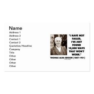 Thomas Edison I Have Not Failed Found 10 000 Ways Business Card