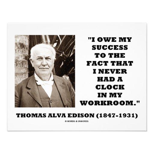 Thomas Edison Owe Success Never Had Clock Workroom Custom Announcements