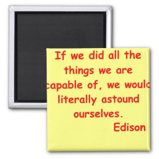 Thomas Edison quote Fridge Magnet