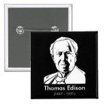 Thomas Edison - real genius 15 Cm Square Badge
