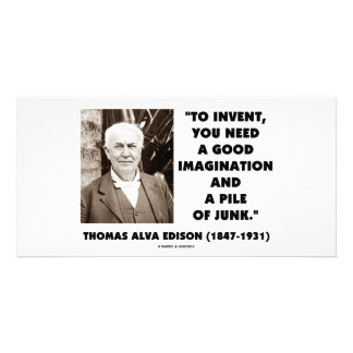 Thomas Edison To Invent Imagination Pile Of Junk Photo Greeting Card