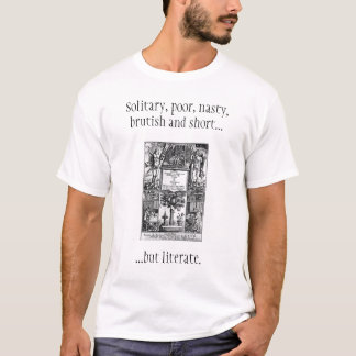 THOMAS HOBBES SAYS..... T-Shirt