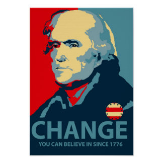 Thomas Jefferson Change Poster