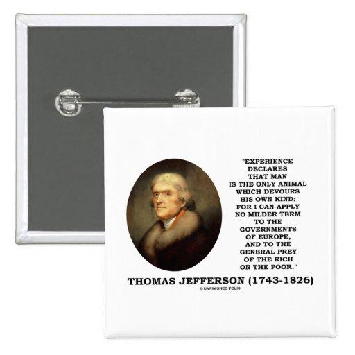 Thomas Jefferson Experience Man Devours Own Kind 15 Cm Square Badge