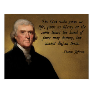 Thomas Jefferson God Quote Poster