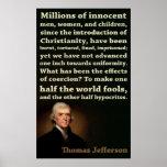 Thomas Jefferson | Half Fools, Half Hypocrites Poster