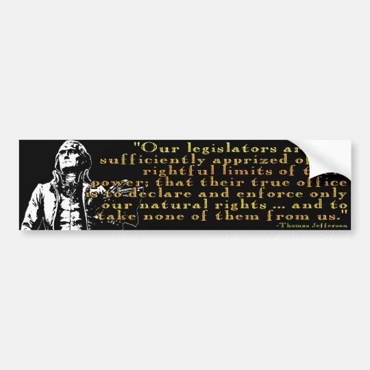 "Thomas Jefferson ""Limits Of Power""  Bumper Sticker"