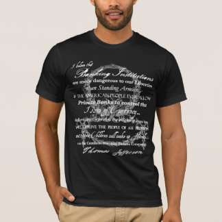 Thomas Jefferson on Banks T-Shirt