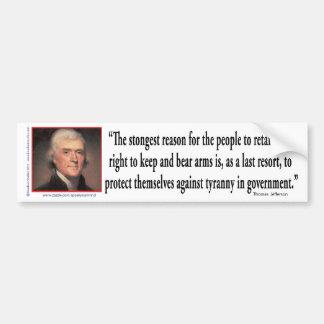 Thomas Jefferson On Gun Control Bumper Stickers