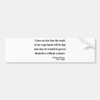 Thomas Jefferson Quote 13a Bumper Stickers