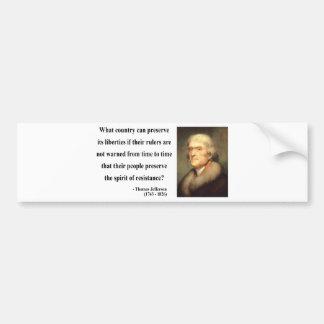 Thomas Jefferson Quote 16c Bumper Sticker