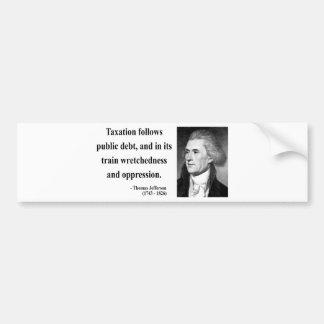 Thomas Jefferson Quote 17b Bumper Stickers