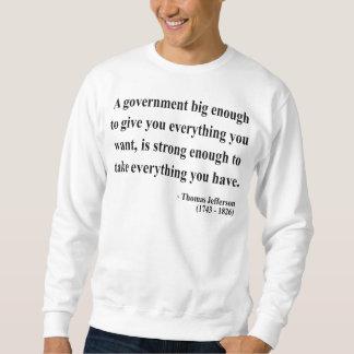 Thomas Jefferson Quote 1a Sweatshirt