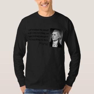 Thomas Jefferson Quote 1b T-Shirt