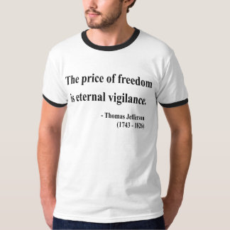 Thomas Jefferson Quote 2a T-Shirt