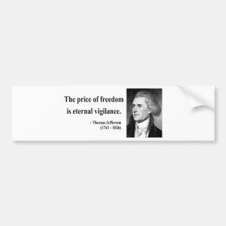 Thomas Jefferson Quote 2b Bumper Sticker