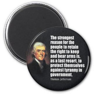 Thomas Jefferson Quote 6 Cm Round Magnet