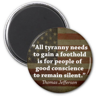 Thomas Jefferson Quote 6 Cm Round Magnet