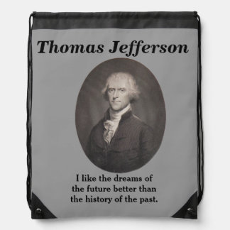 Thomas Jefferson Quote - Backpack