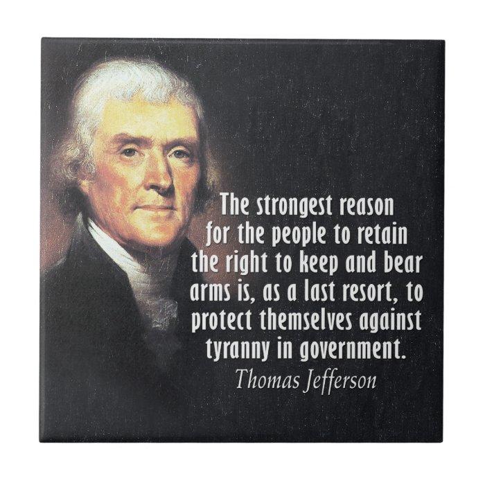 Thomas Jefferson Quote on Gun Rights Small Square Tile