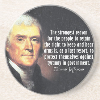 Thomas Jefferson Quote on the Right to Bear Arms Drink Coaster