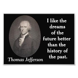 Thomas Jefferson - quote print Photo