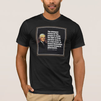 Thomas Jefferson Quote T-Shirt