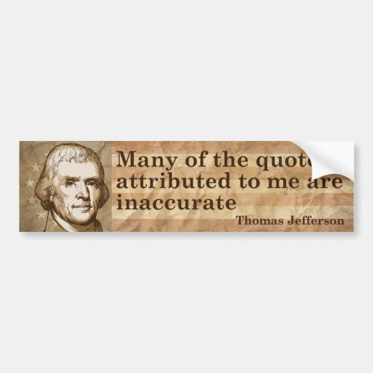 Thomas Jefferson Quotes Bumper Sticker