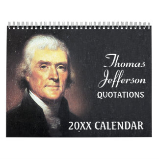 Thomas Jefferson Quotes with Presidential Photo Calendars