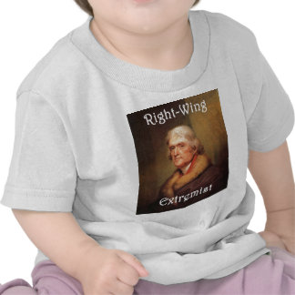 thomas jefferson right-wing rightwing extremist t shirt